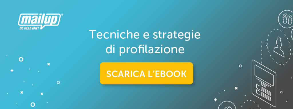 Ebook MailUp | Tecniche e strategie di profilazione